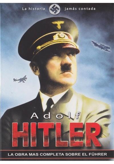 Adolf Hitler : La Historia Jamas Contada