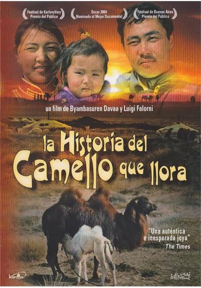 La Historia Del Camello Que Llora (Die Geschichte Van Weinenden Kamel)