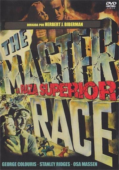 La Raza Superior (The Master Race)