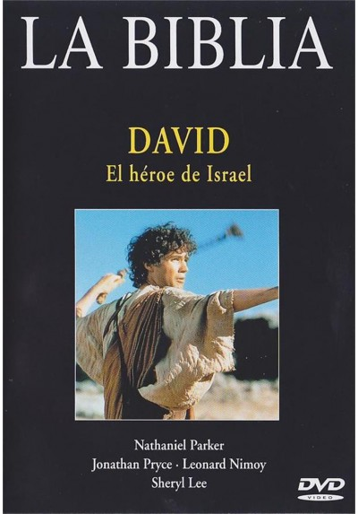 La Biblia - David, El heroe de Israel