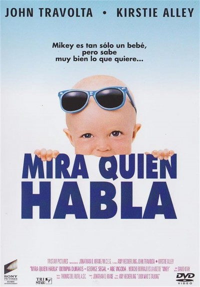 Mira Quien Habla (Look Who´s Talking)