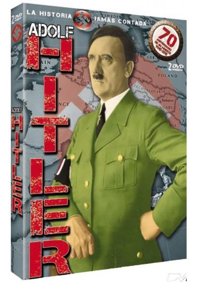 Adolf Hitler, La Historia Jamas Contada
