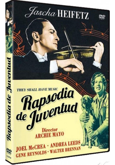 Rapsodia De Juventud (They Shall Have Music)