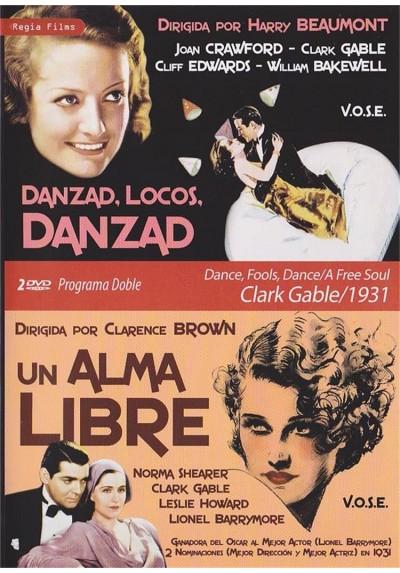 Danzad, Locos, Danzad / Un Alma Libre (V.O.S.) (Dance, Fools, Dance / A Free Soul)