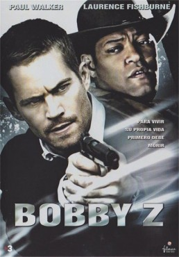 Bobby Z (The Death And Life Of Bobby Z)