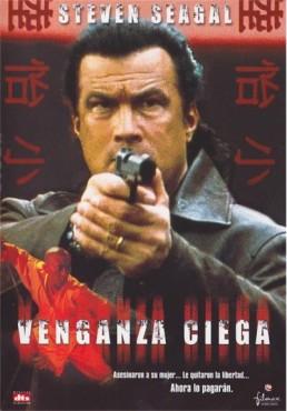 Venganza Ciega (Out For A Kill)