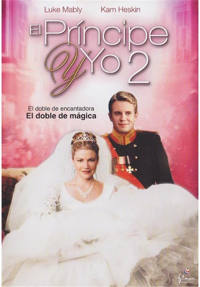 El Principe Y Yo 2 (The Prince & Me II: The Royal Wedding)