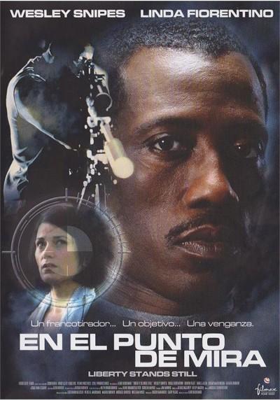 En el Punto De Mira (2002) (Liberty Stands Still)