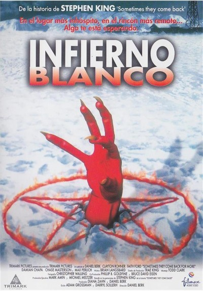 Infierno Blanco (1999) (Sometimes They Come Back For More)