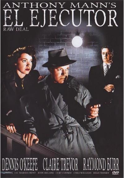 El Ejecutor (1948) (Raw Deal)