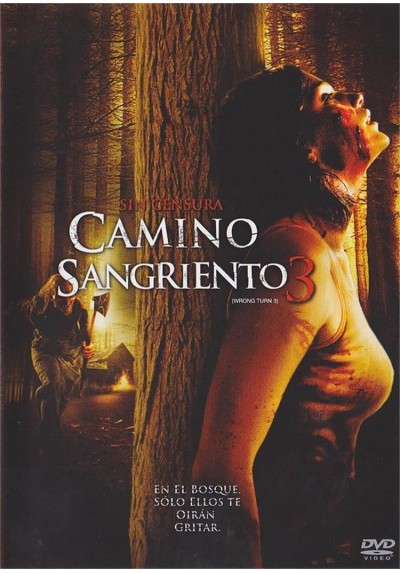 Camino Sangriento 3 (Wrong Turn 3: Left For Dead)