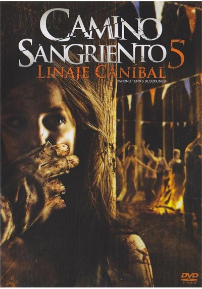 Camino Sangriento 5 (Wrong Turn 5: Left For Dead)