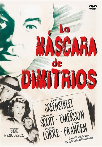 La Mascara De Dimitrios (The Mask Of Dimitrios)