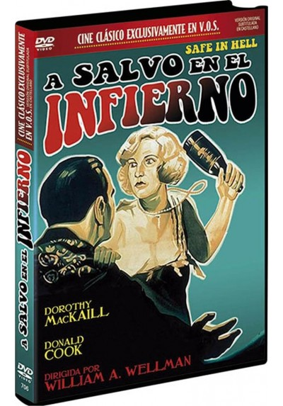 A Salvo En El Infierno (V.O.S.) (Safe In Hell)
