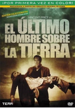 El Ultimo hombre sobre la Tierra (The last man on earth)