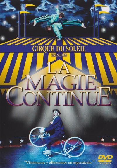Cirque du Soleil: La Magie Continue
