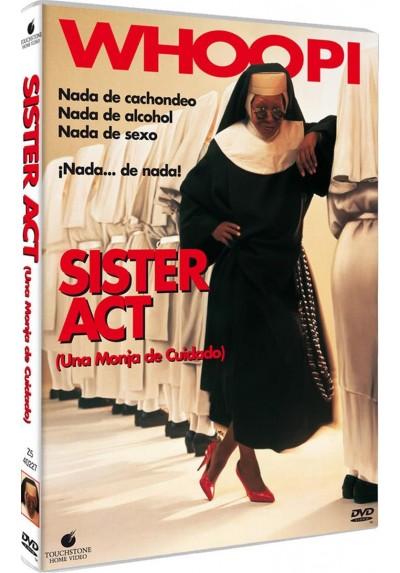 Sister Act : Una Monja De Cuidado