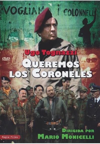 Queremos Los Coroneles (Vogliamo I Colonnelli)