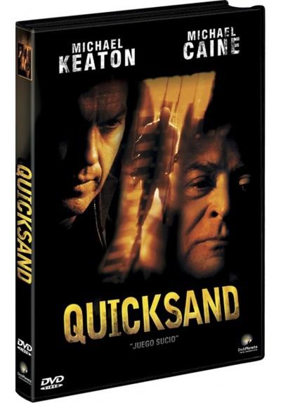 Quicksand, Juego Sucio