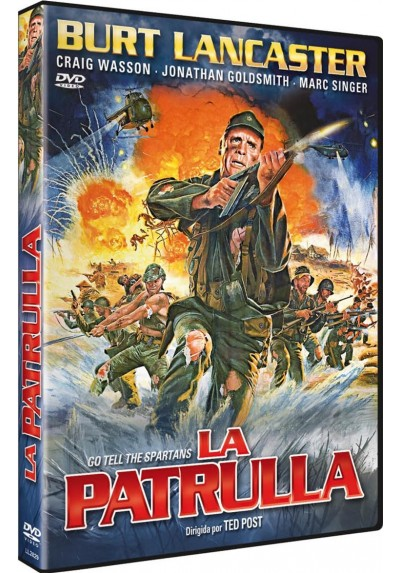La Patrulla (Go Tell The Spartan)