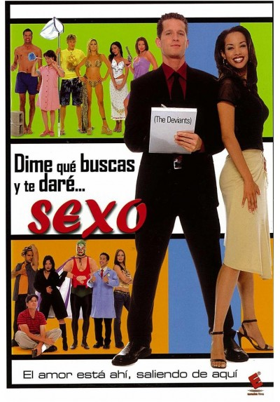 Dime Que Buscas Y Te Dare... Sexo (The Deviants)