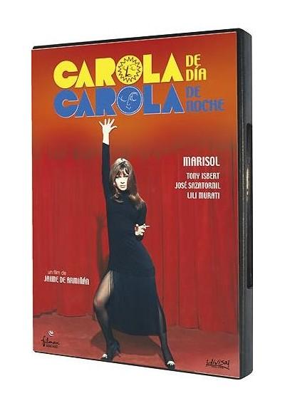Carola De Dia, Carola De Noche