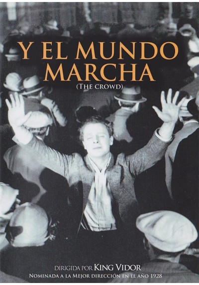 Y El Mundo Marcha (The Crowd) (V.O)