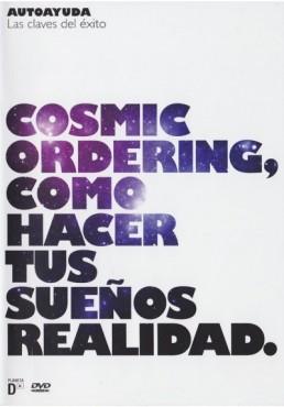 Cosmic Ordering : Como Hacer Tus Sueños Realidad (Made Easy - Cosmic Ordering)