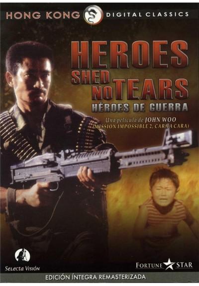 Heroes Shed No Tears (HEroes De Guerra) (Ying Xiong Wu Lei)