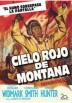 Cielo Rojo De Montana (Red Skies Of Montana)
