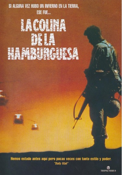 La Colina De La Hamburguesa (Hamburger Hill)