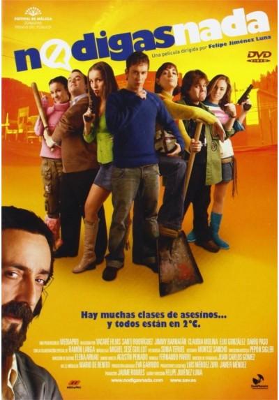 No Digas Nada (2007)