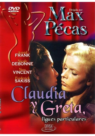 Claudia y Greta, Ligues Particulares (Claude et Greta)