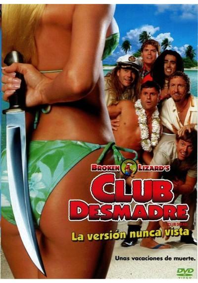 Club Desmadre (Club Dread)