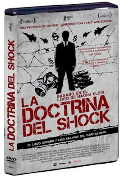 La Doctrina Del Shock (The Shock Doctrine