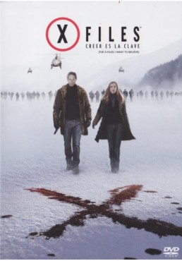 Expediente X : Creer Es La Clave (The X Files: I Want To Believe)