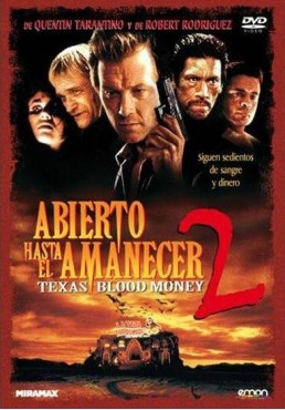 Abierto Hasta El Amanecer 2 (From Dusk Till Dawn 2: Texas Blood Money)