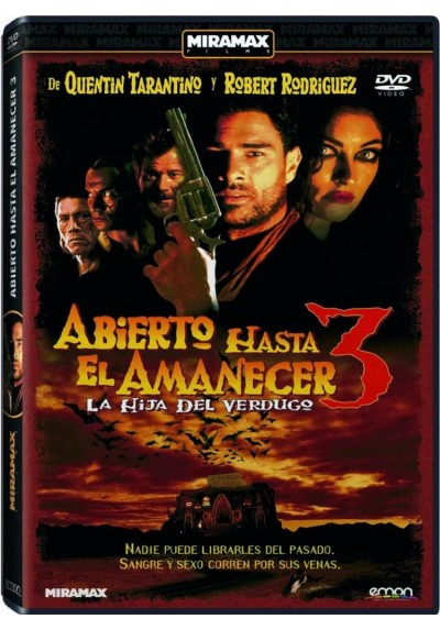 Abierto Hasta El Amanecer 3 : La Hija Del Verdugo (From Dusk Till Dawn 3: The Hangman´s Daughter)