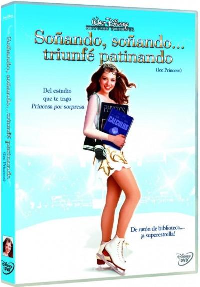 Soñando, Soñando... Triunfe Patinando (Ice Princess)