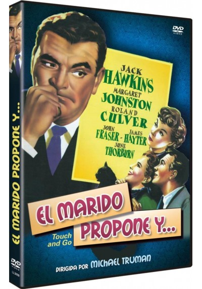El Marido Propone Y... (Touch And Gone)