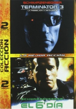 Pack Terminator 3 : La Rebelion De Las Maquinas / El 6º Dia