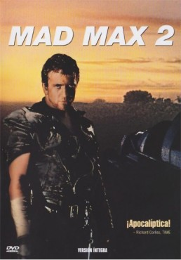 Mad Max 2 : El Guerrero De La Carretera (Mad Max 2 : The Road Warrior)