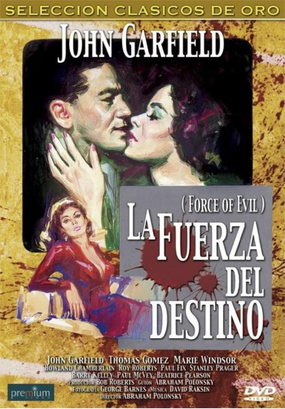 La Fuerza Del Destino (Force Of Evil)