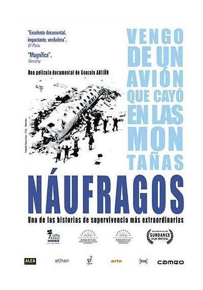 Naufragos : Vengo De Un Avion Que Cayo En La Montañas