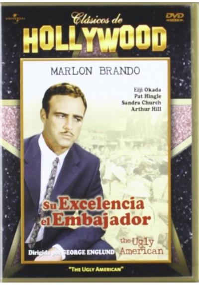 Su Excelencia El Embajador (Clasicos De Hollywood) (The Ugly American)
