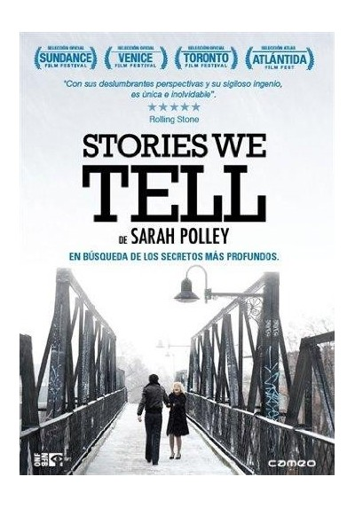 Stories We Tell (V.O.S.)