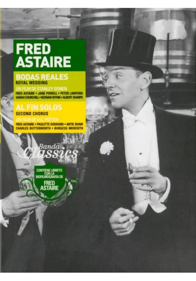 Fred Astaire: Al Fin Solos / Bodas Reales (Second Chorus / Royal Weddings) (Digipack)