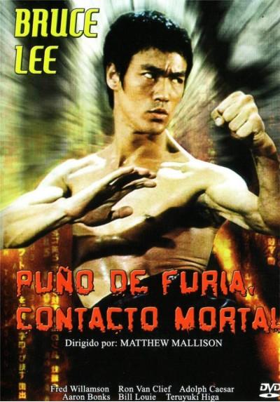 Puño De Furia, Contacto Mortal (Fist of Fear, Touch of Death)