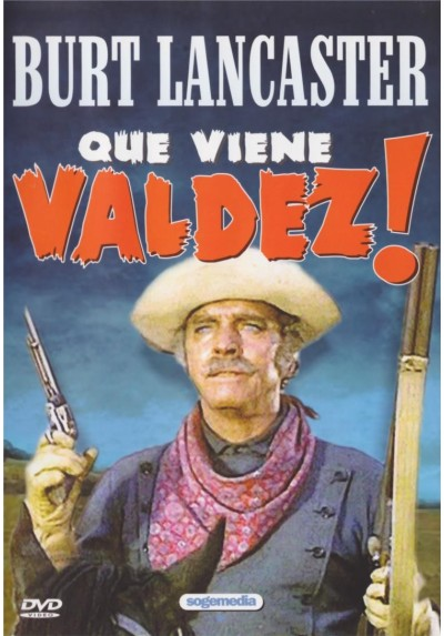 Que Viene Valdez (Valdez Is Coming)