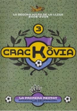 Crackovia: La segona volta de la Liga BBVA 2008-2009 (Vol. 3)